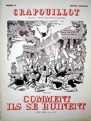 LE CRAPOUILLOT N° 35. 1956. COMMENT ILS SE RUINENT. LES GROS (tome III). Edition originale. ...