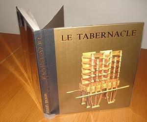Le Tabernacle, sa structure et ses ustensiles: LEVINE Mochè - ELITSUR Yehouda (préface) -SHAKED ...