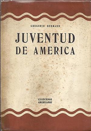Juventud de America: BERMANN Gregorio