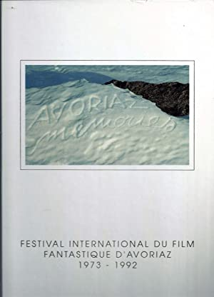 Festival international du film fantastique d'Avoriaz 1973 - 1992 - Avoriaz Memories