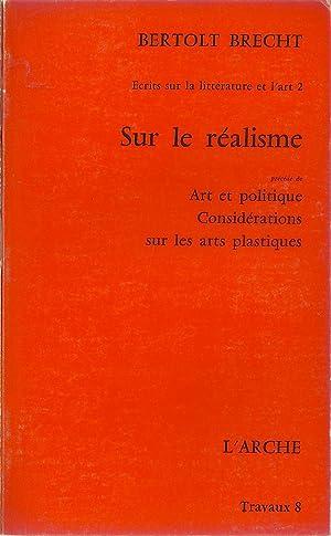 Ecrits sur la littérature et l'art. I Le cinéma. II Sur le réalisme. III....