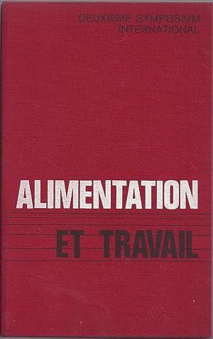 Alimentation et travail.: DEBRY Gérard - BLEYER R. (sous la direction de)