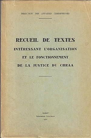 Recueil de textes intéressant l'organisation et le fonctionnement de la justice du ...