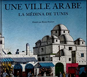 Une ville arabe : La Médina de: Ben MILED M.
