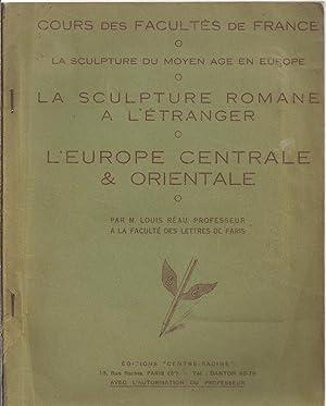 La sculpture du Moyen-âge en Europe. La sculpture Romane hors de France. Tome 1 : L'...