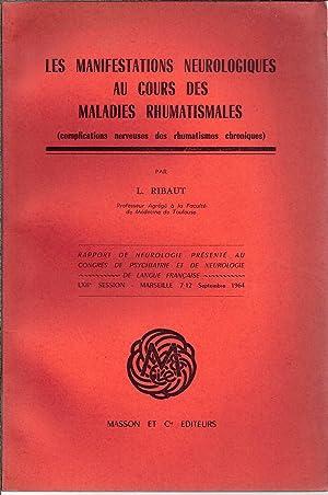Les manifestations neurologiques au cours des maladies rhumatismales (complications nerveuses des ...