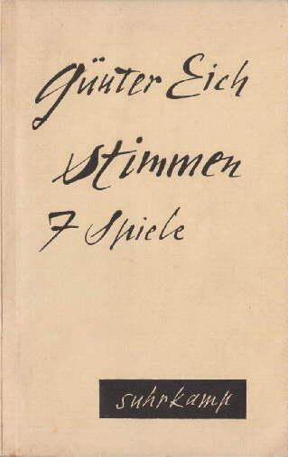 Stimmen. 7 Hörspiele.: Eich, Günter -