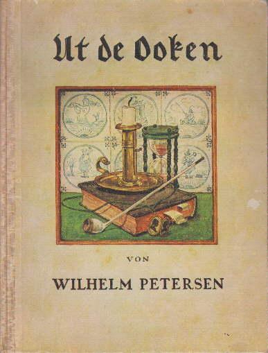 Ut de Ooken. 2.Auflage. Mit vielen farbigen: Petersen, Wilhelm -