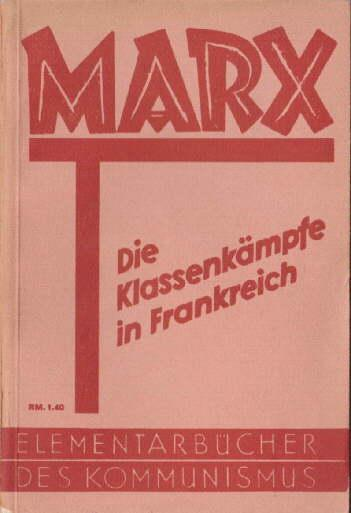Die Klassenkämpfe in Frankreich 1848 - 1850 (German Edition)
