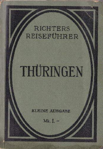 Thüringen. Kleine Ausgabe. 2. Auflage. Mit 12: Richters Reiseführer -