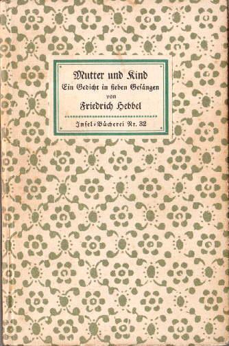 Friedrich Hebbel Mutter Und Kind Ein