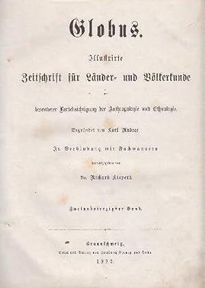 Globus. Illustrierte Zeitschrift für Länder und Völkerkunde: Kiepert, Richard (Herausgeber)