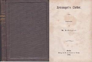 Beranger`s Lieder. Uebertragen von Dr.Silbergleit.: Beranger -