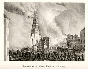 Der Brand der St. Nicolai-Kirche am 5. Mai 1842. Kreidelithographie von C.G.Fuhrmann.: Hamburg -