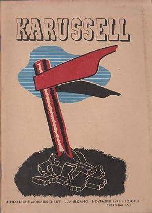 Das Karussell. Literarische Monatsschrift. 1. Jahrgang, Folge: Karussell -