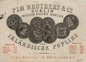 Pim Brothers & Co. Dublin erhielt folgende: Dublin -