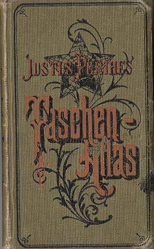 Justus Perthes` Taschen-Atlas. 43. Auflage. Vollständig neu: Perthes, Justus -