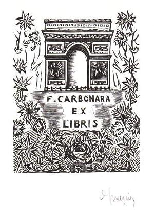 Exlibris für F.Carbonara. Holzschnitt von Jocelyn Mercier,: Mercier, Jocelyn -