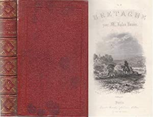 La Bretagne. 2.Auflage. Mit 1 Karte, 19: Janin, Jules -