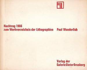 Paul Wunderlich. Nachtrag 1966 zum Werkverzeichnis der: Brusberg, Dieter (Herausgeber)