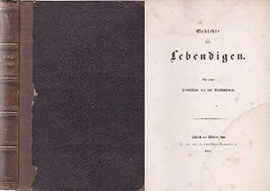Gedichte eines Lebendigen. Mit einer Dedikation an: Herwegh, Georg -