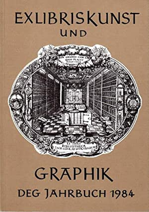 DEG Jahrbuch 1984. Mit vielen Abbildungen und: Exlibriskunst und Graphik.