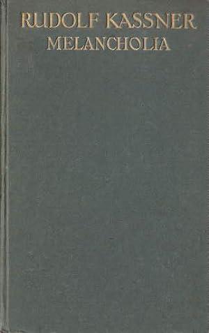 Melancholia. Eine Trilogie des Geistes. 2.Auflage (übernommen: Kassner, Rudolf -
