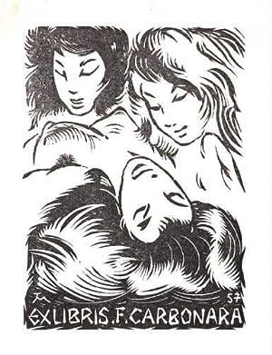 Exlibris für F.Carbonara. Holzschnitt von Jocelyn Mercier.: Mercier, Jocelyn -