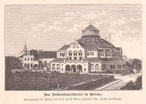 Das Volksfestspieltheater in Worms. Holzstich nach einer: Worms -