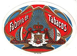 Fabrica Tabacos. Farbige Lithographie im Oval mit Goldprägung.