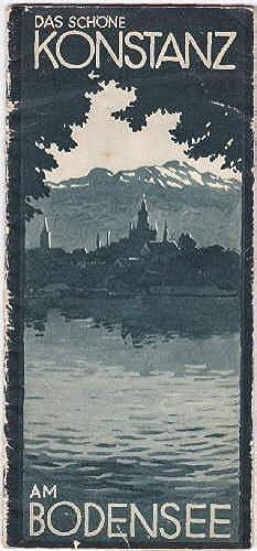 am Bodensee und Rhein. Faltprospekt mit vielen: Konstanz -