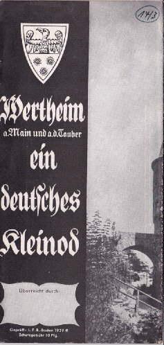 a.Main und a.d.Tauber. ein deutsches Kleinod. Faltprospekt: Wertheim -