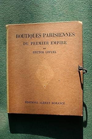 BOUTIQUES PARISIENNES du Premier Empire: Hector Lefuel