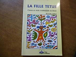 LA FILLE TETUE : CONTES ET RECITS: JEAN PLIYA