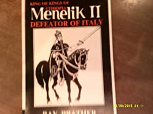 MENELIK II King of kings of Ethiopia - Defeator of Italy.