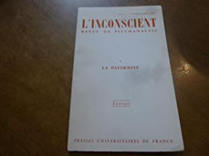 L'INCONSCIENT REVUE DE PSYCHANALYSE N°5 LA PATERNITE EXTRAIT