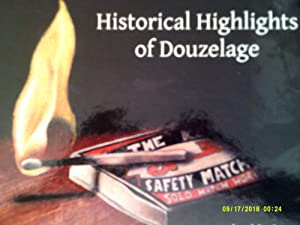 HISTORICAL HIGHLIHTS OF DOUZELAGE 28 european towns shed light on their local history