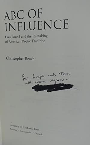 ABC of Influence: Ezra Pound and the Remaking of American Poetic Tradition: Beach, Christopher