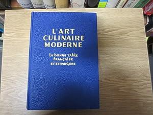 L'Art culinaire moderne, la bonne table francaise: Pellaprat, Henri- Paul