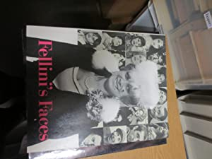 Fellini's Faces. Vierhundertachtzehn Bilder aus Frederico Fellini's: Strich, Christian (hrsgb.)