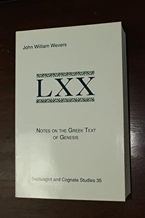 Notes on the Greek Text of Genesis: John William Wevers