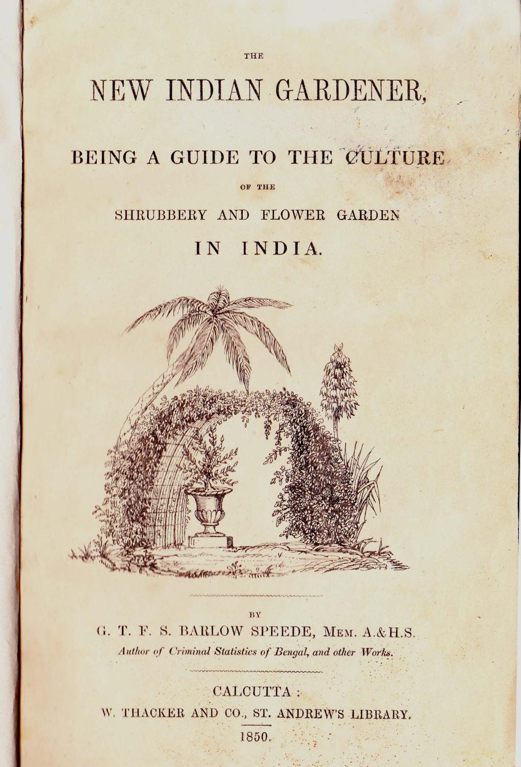 The New Indian Gardener, being a guide to