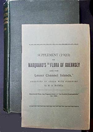 Flora of Guernsey and the Lesser Channel: Marquand, Ernest David.