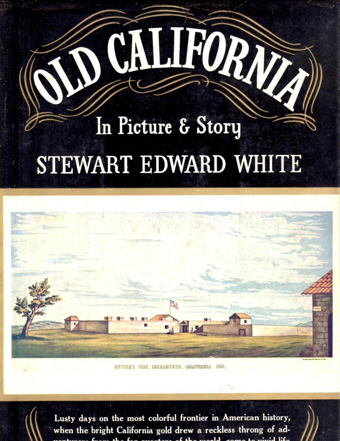 Old California White, Stewart Edward