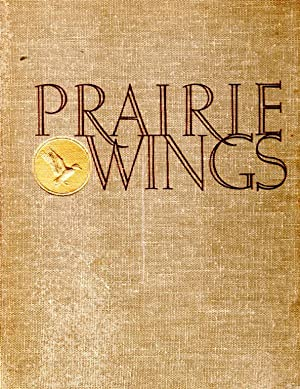 Prairie Wings.: QUEENY, EDGAR M.