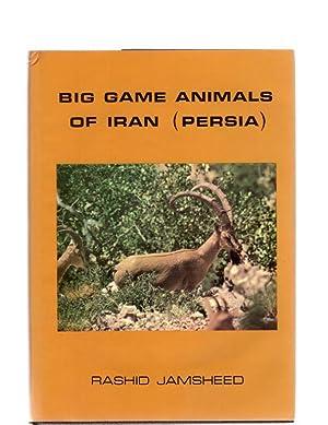 Big Game Animals of Iran (Persia).: Jamsheed, Rashid