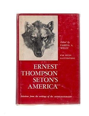 Ernest Thompson Seton's America: Wiley, Farida A.