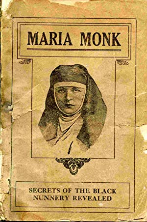 Awful Disclosures Of Maria Monk Of The: Monk, Maria