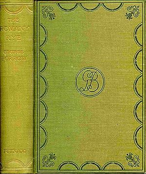 "The Romany Rye: A Sequel To ""Lavengro."": Borrow, George"