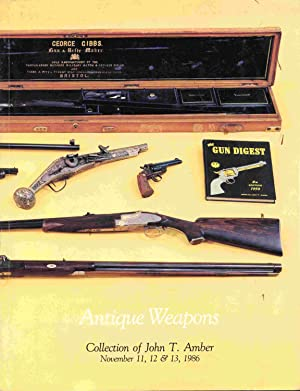 Antique Weapons Collection Of John T. Amber.: Richard A. Bourne